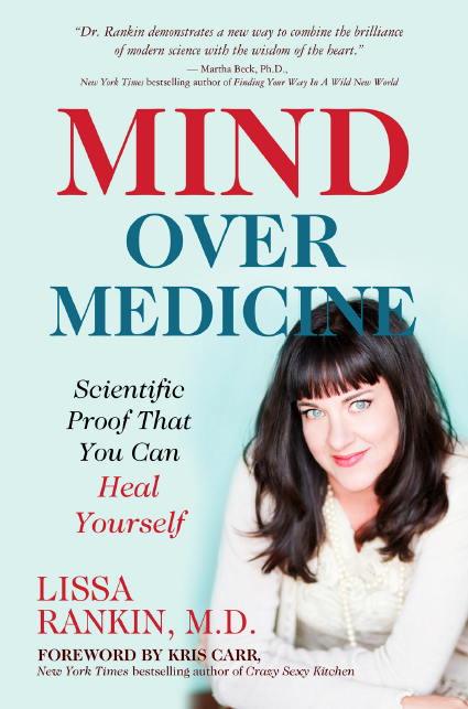 Lissa Rankin, MD, is the author of