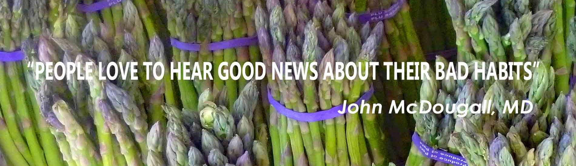 Asparagus is another healthy green that adds more nutrients to your diet.