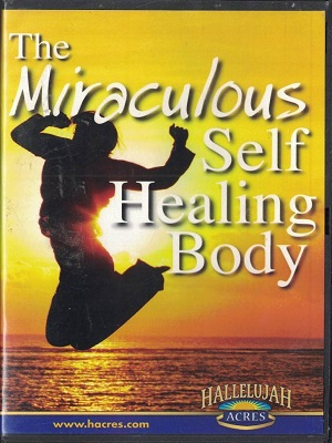 Miraculous Self Healing
